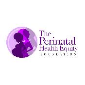 Perinatal Health Equity Foundation