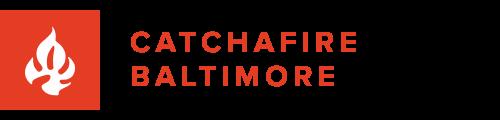 Catchafire Baltimore